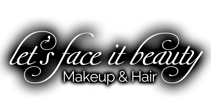Lets Face It Beauty - Award Winning Makeup and Hair Expert